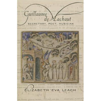 预订 guillaume de machaut: secretary, poet