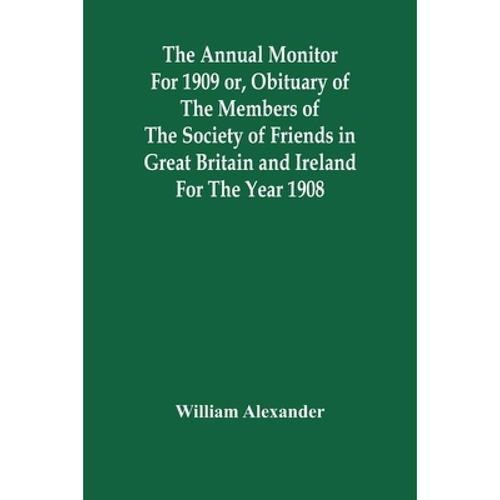 预订 the annual monitor for 1909 or, obituary of